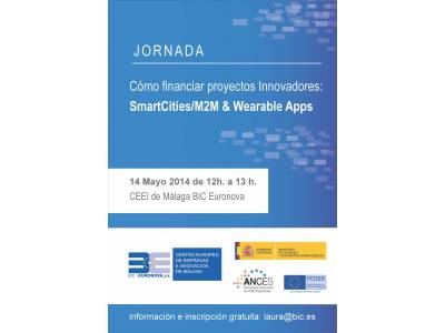 "Charla ""Cómo financiar proyectos Innovadores: SmartCities/M2M & Wearable Apps.""."