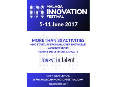 Málaga Innovation Festival, from the 5th to the 11th of June of 2017