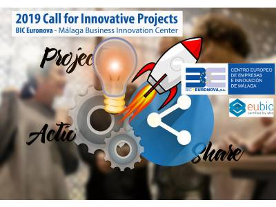 2019 Call for Innovative Projects BIC Euronova - Málaga Business Innovation Center